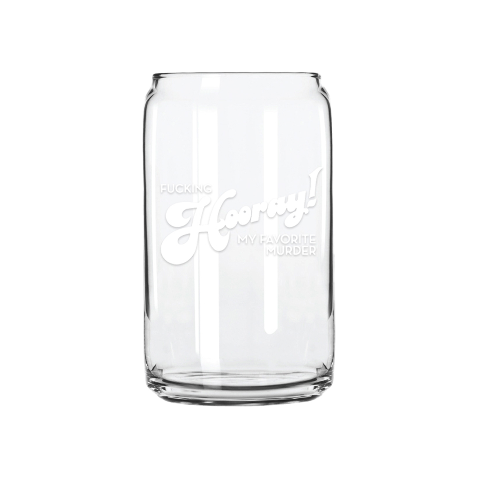 Fucking Hooray Can Pint Glass