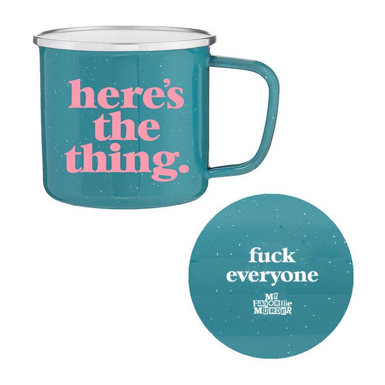 Here's The Thing Teal Mug