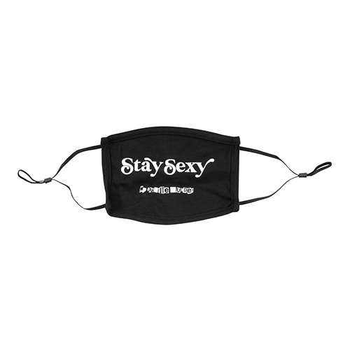 Stay Sexy Mask