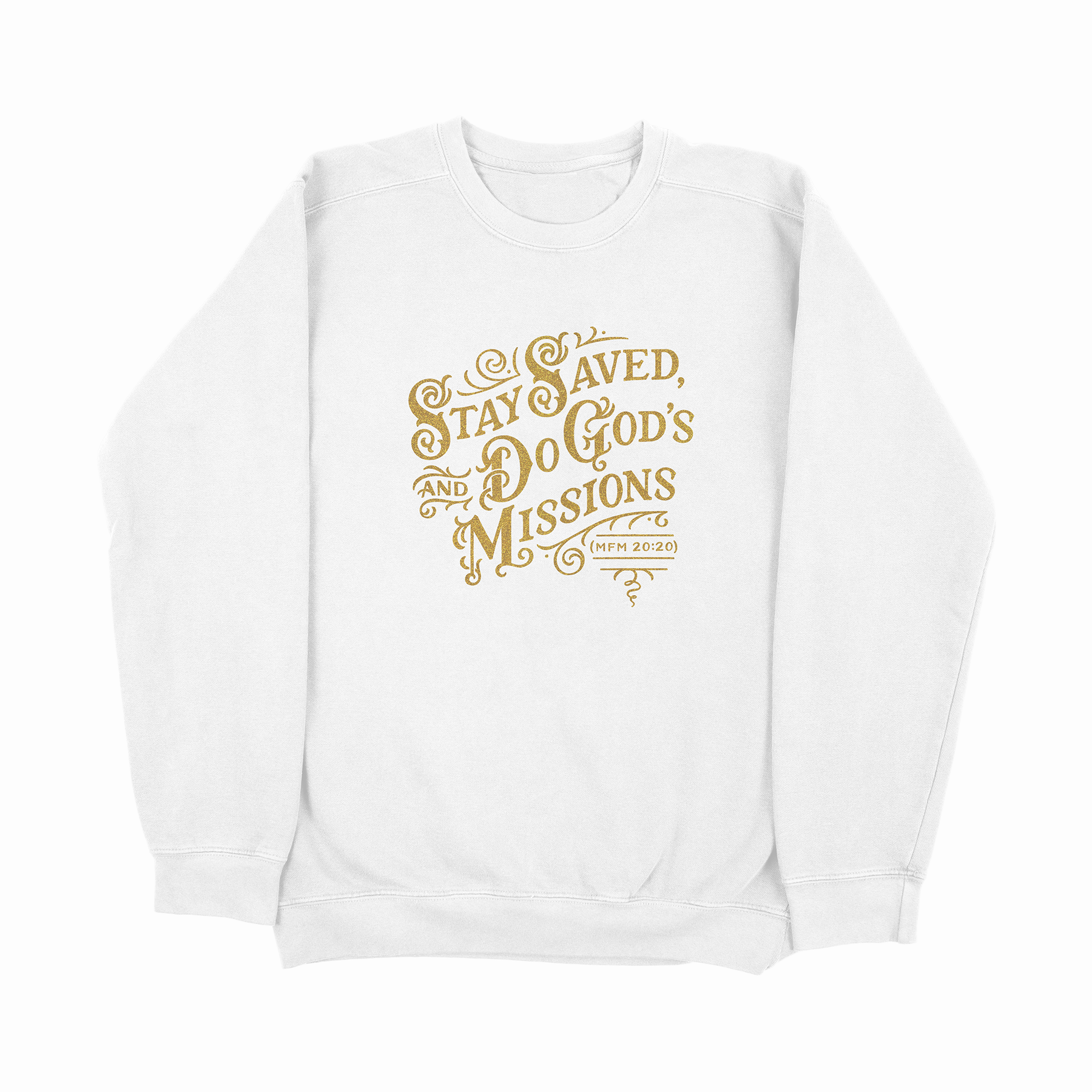 Stay Saved Crewneck (white)