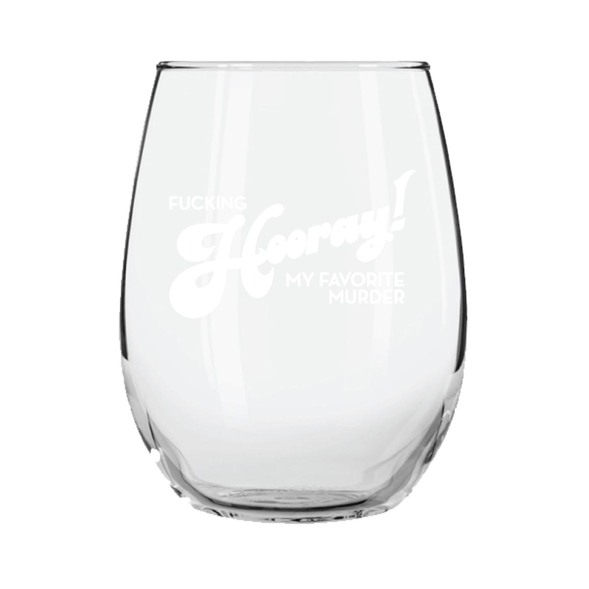 Fucking Hooray Stemless Glass