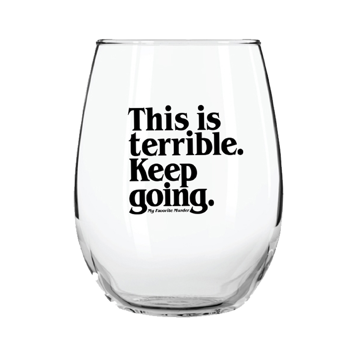 Keep Going Stemless Wine Glass